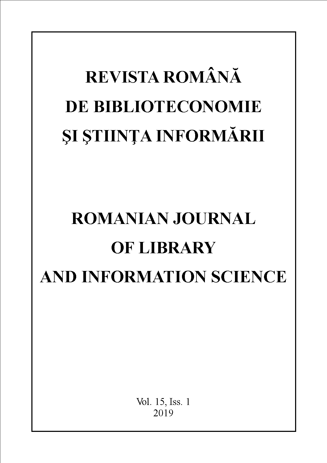 Romanian Journal of Library and Information Science - Vol. 15, Iss. 1, 2019
